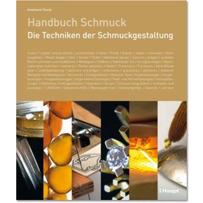 Handbuch Schmuck – Techniken der Gestaltung